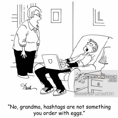 'No, grandma, hashtags are not something you order with eggs.'